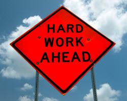 Prepare to Work Hard